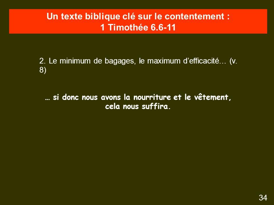 Un texte biblique clé sur le contentement : 1 Timothée 6.6-11 34 2.