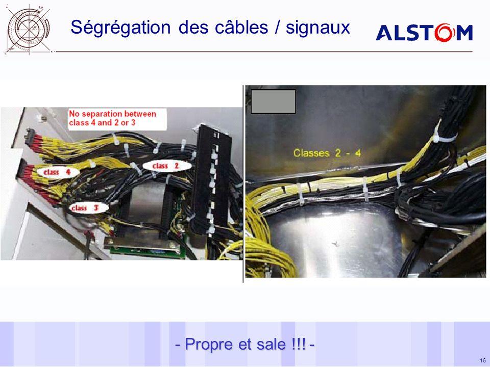 16 - Propre et sale !!! - Ségrégation des câbles / signaux