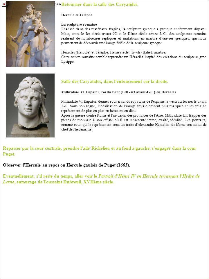 Retourner dans la salle des Caryatides. Hercule et Télèphe La sculpture romaine Réalisée dans des matériaux fragiles, la sculpture grecque a presque e