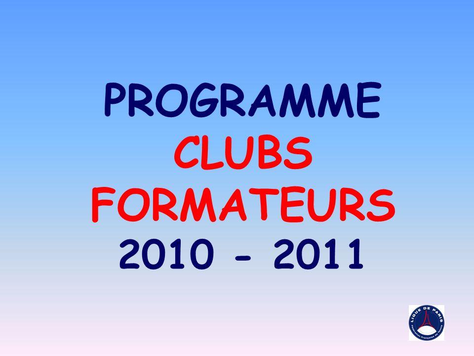 PROGRAMME CLUBS FORMATEURS 2010 - 2011