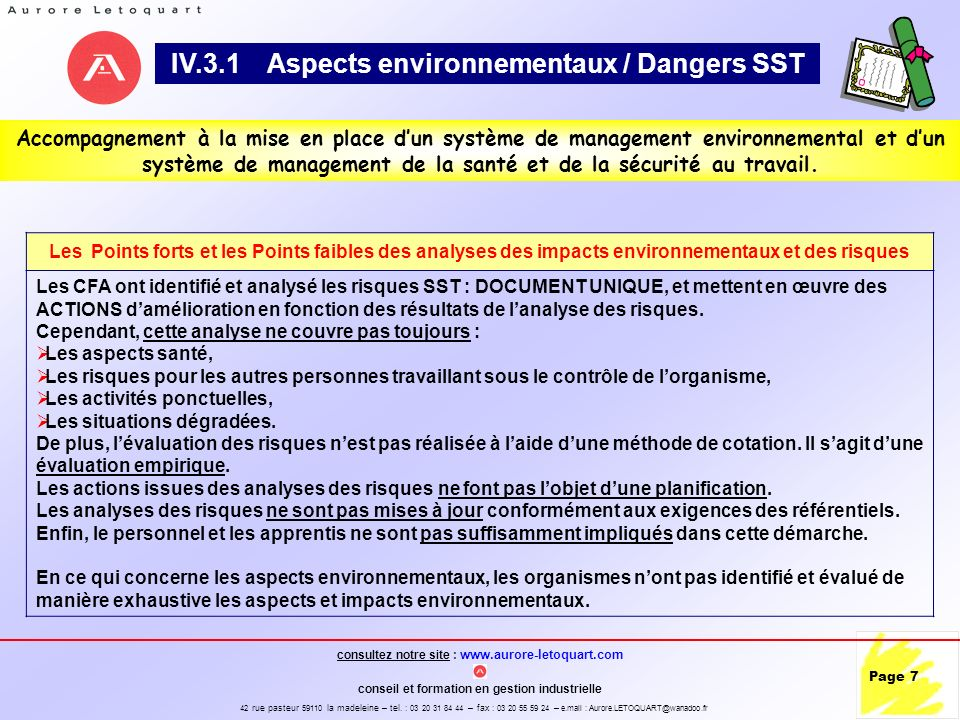 consultez notre site : www.aurore-letoquart.com conseil et formation en gestion industrielle 42 rue pasteur 59110 la madeleine – tel. : 03 20 31 84 44