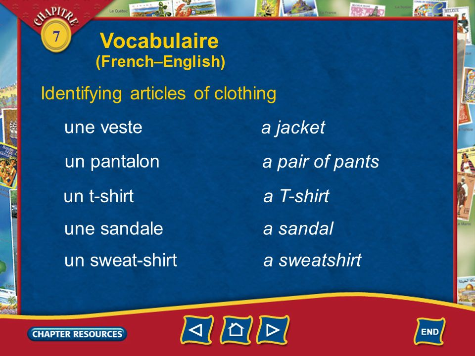 7 Vocabulaire Identifying articles of clothing un short un jean les vêtements (m. pl.) clothing a pair of blue jeans a pair of shorts une casquettea c