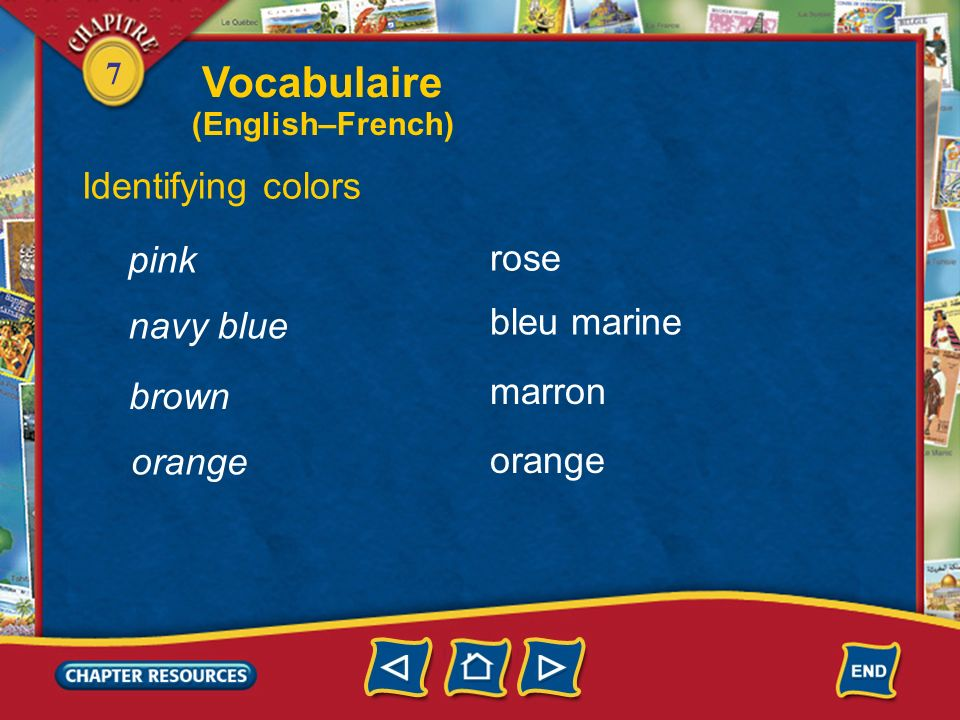7 gray Identifying colors gris(e) bleu(e) jaune rouge blue yellow red beige Vocabulaire (English–French)