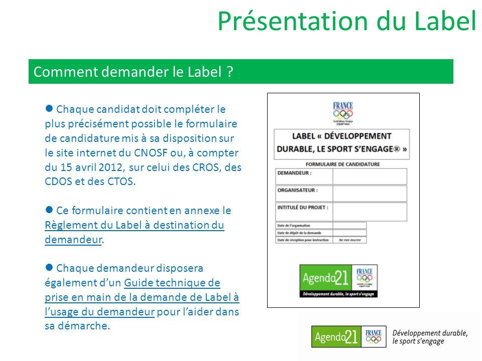 Présentation du Label Comment demander le Label .
