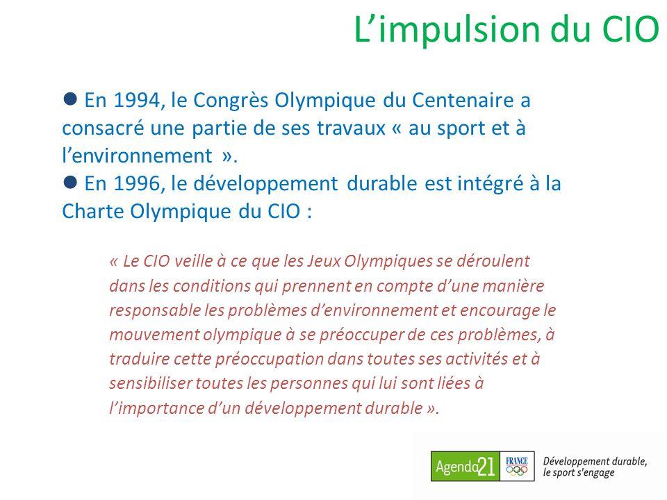 Limpulsion du CIO Juin 1999 à Rio, lors de la 3e Conférence mondiale sur le sport et lenvironnement : Adoption de l« Agenda 21 du mouvement olympique ».