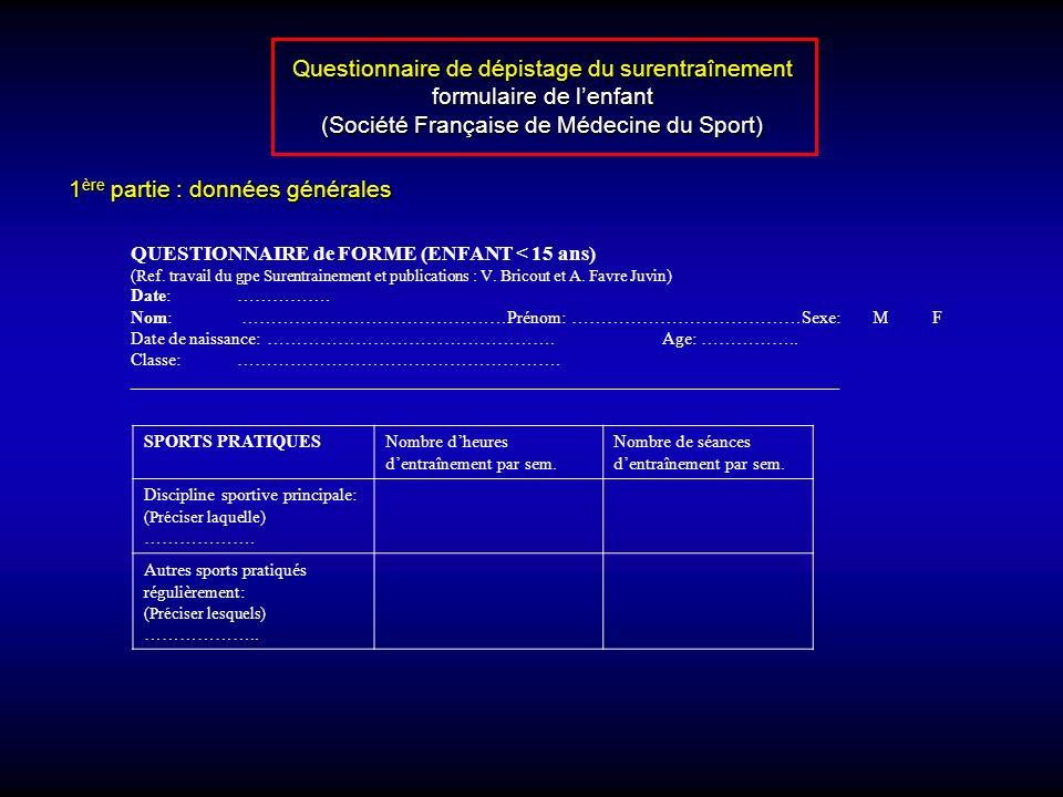 QUESTIONNAIRE de FORME (ENFANT < 15 ans) (Ref.travail du gpe Surentrainement et publications : V.