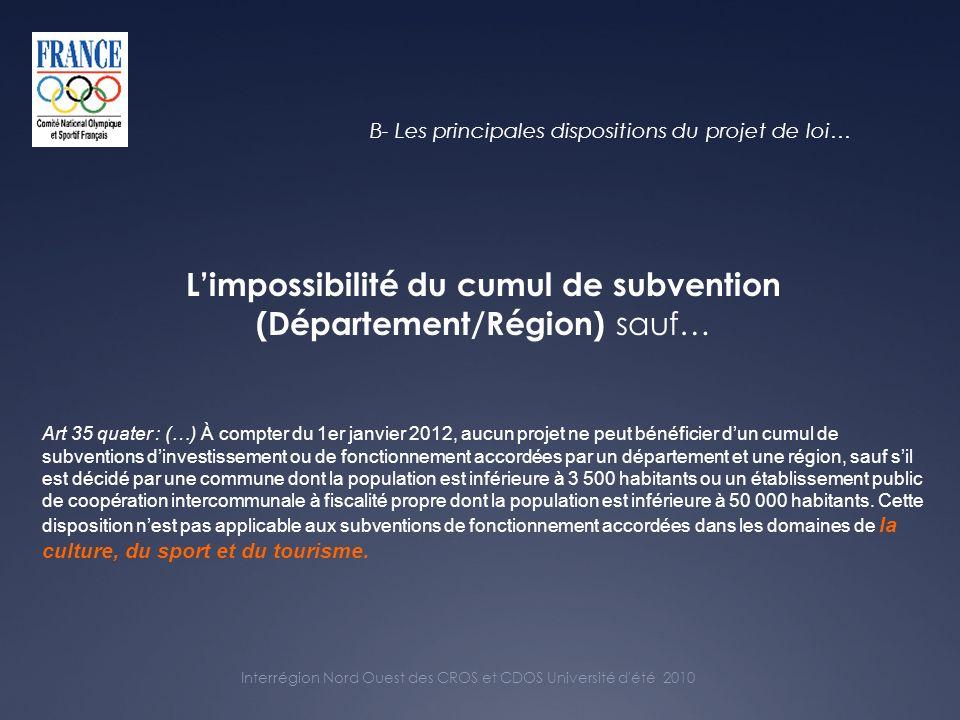 Interrégion Nord Ouest des CROS et CDOS Université d été 2010 C- Le sport dans la réforme des collectivités territoriales : questions, conséquences…
