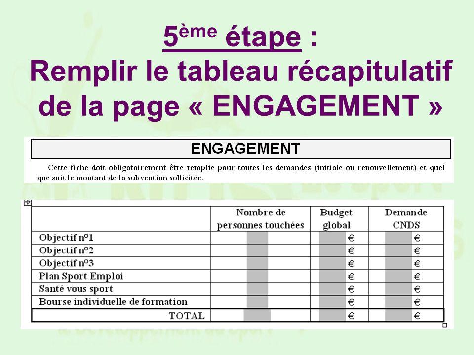 5 ème étape : Remplir le tableau récapitulatif de la page « ENGAGEMENT »