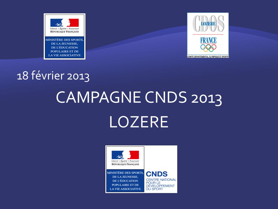 18 février 2013 CAMPAGNE CNDS 2013 LOZERE