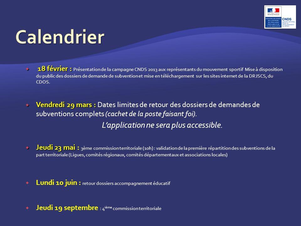 18 février : 18 février : Présentation de la campagne CNDS 2013 aux représentants du mouvement sportif Mise à disposition du public des dossiers de demande de subvention et mise en téléchargement sur les sites internet de la DRJSCS, du CDOS.