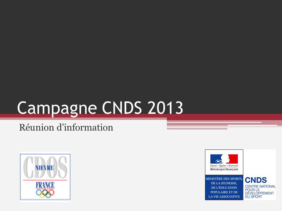 Campagne CNDS 2013 Réunion dinformation