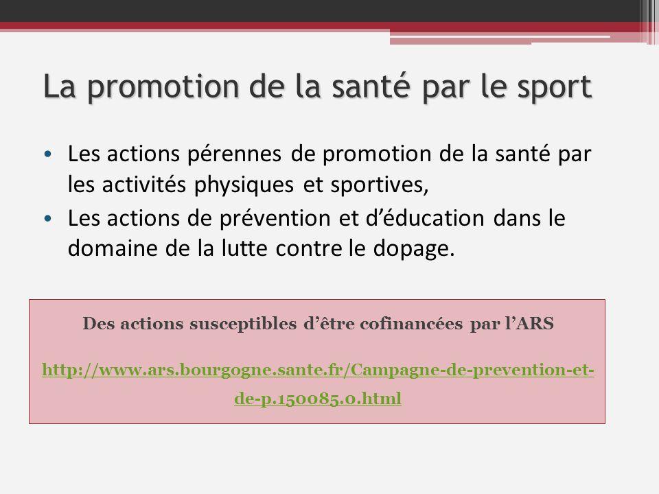 La promotion de la santé par le sport Les actions pérennes de promotion de la santé par les activités physiques et sportives, Les actions de préventio
