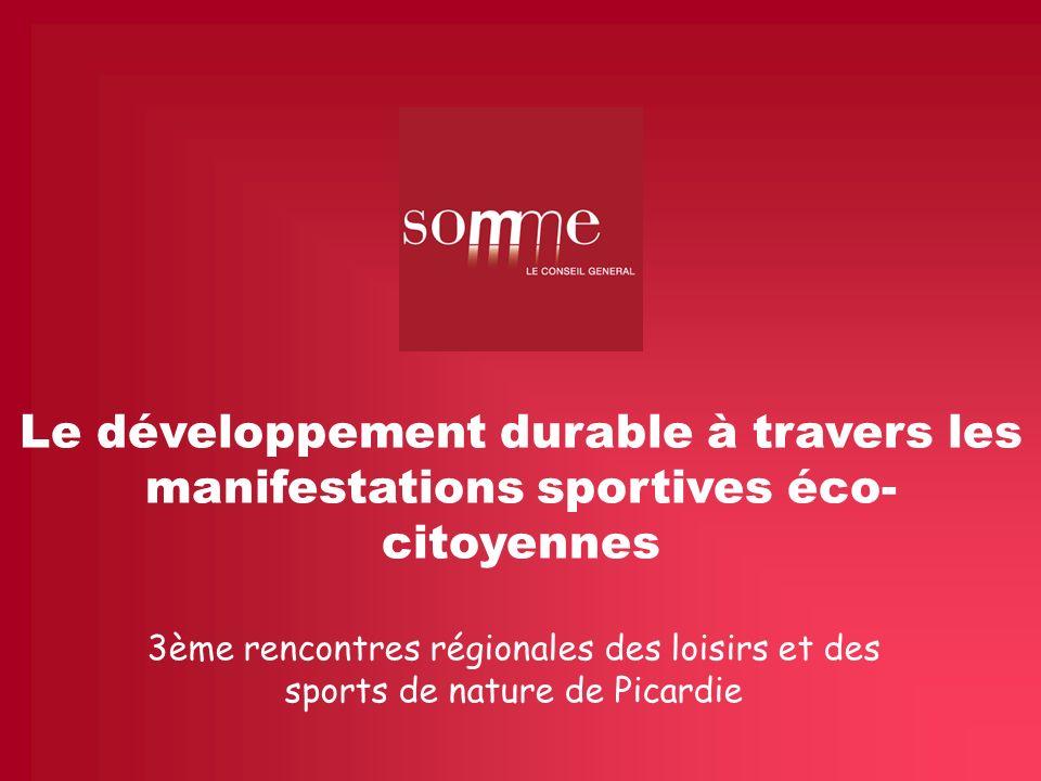 Le développement durable à travers les manifestations sportives éco- citoyennes 3ème rencontres régionales des loisirs et des sports de nature de Pica