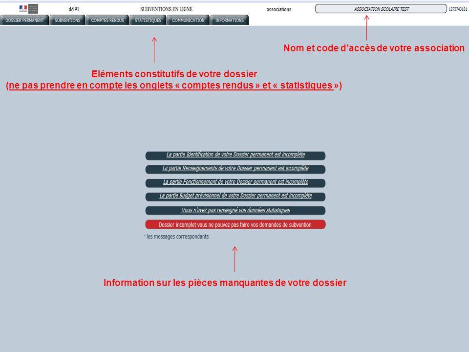 Eléments constitutifs de votre dossier (ne pas prendre en compte les onglets « comptes rendus » et « statistiques ») Information sur les pièces manqua