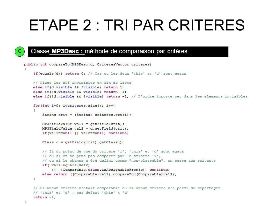 ETAPE 2 : TRI PAR CRITERES Classe MP3Desc : méthode de comparaison par critères C