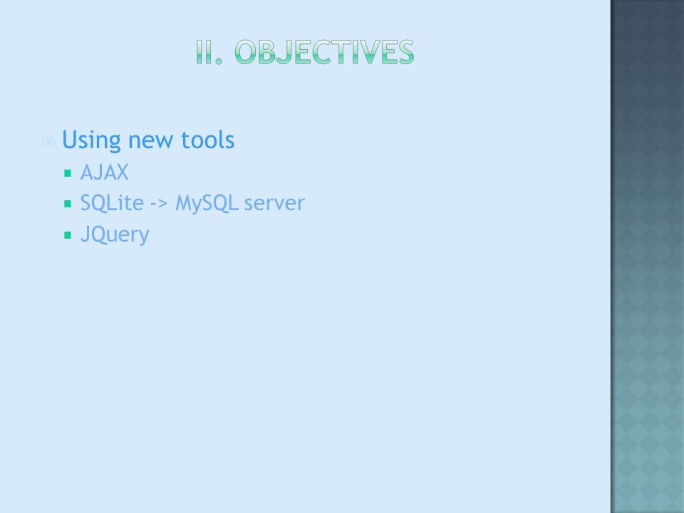 Using new tools AJAX SQLite -> MySQL server JQuery