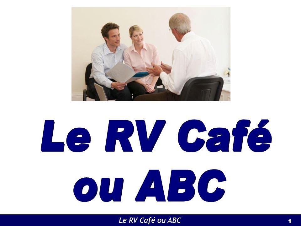 1 1 Le RV Café ou ABC