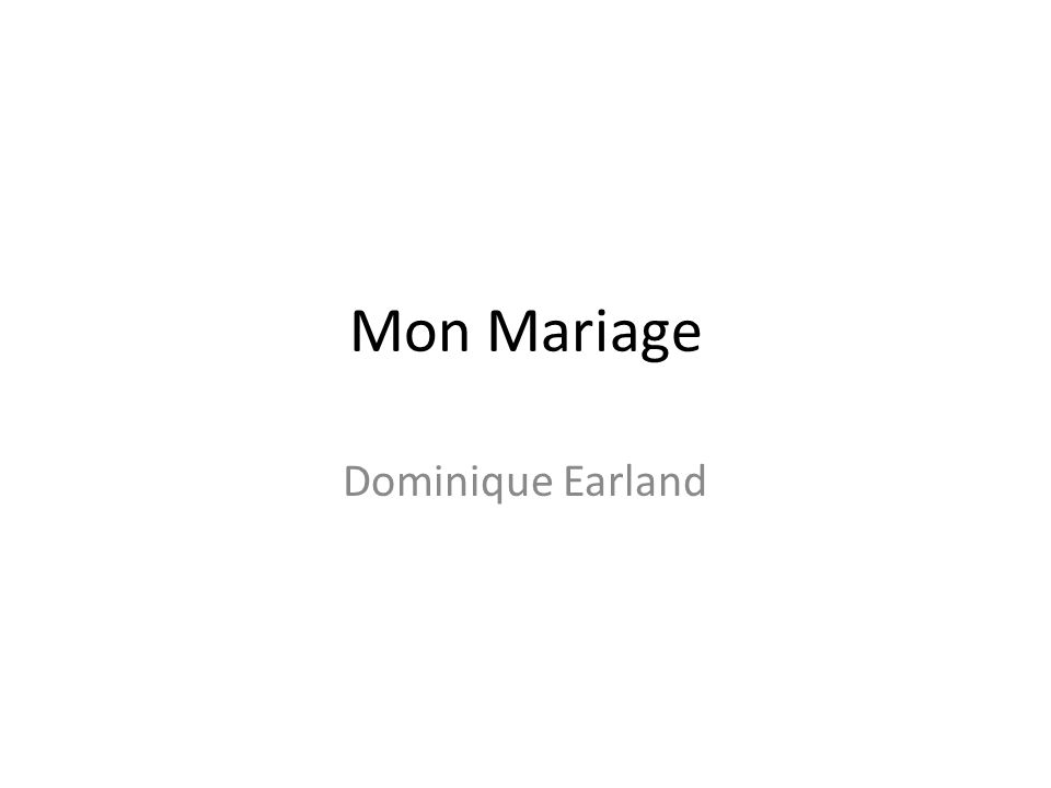 Mon Mariage Dominique Earland