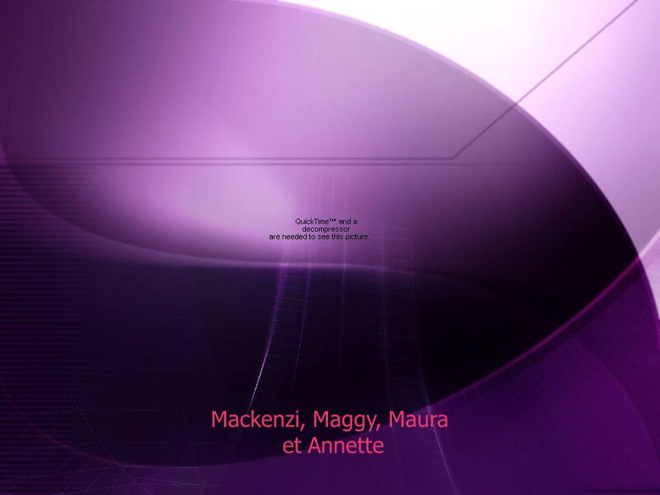 Mackenzi, Maggy, Maura et Annette