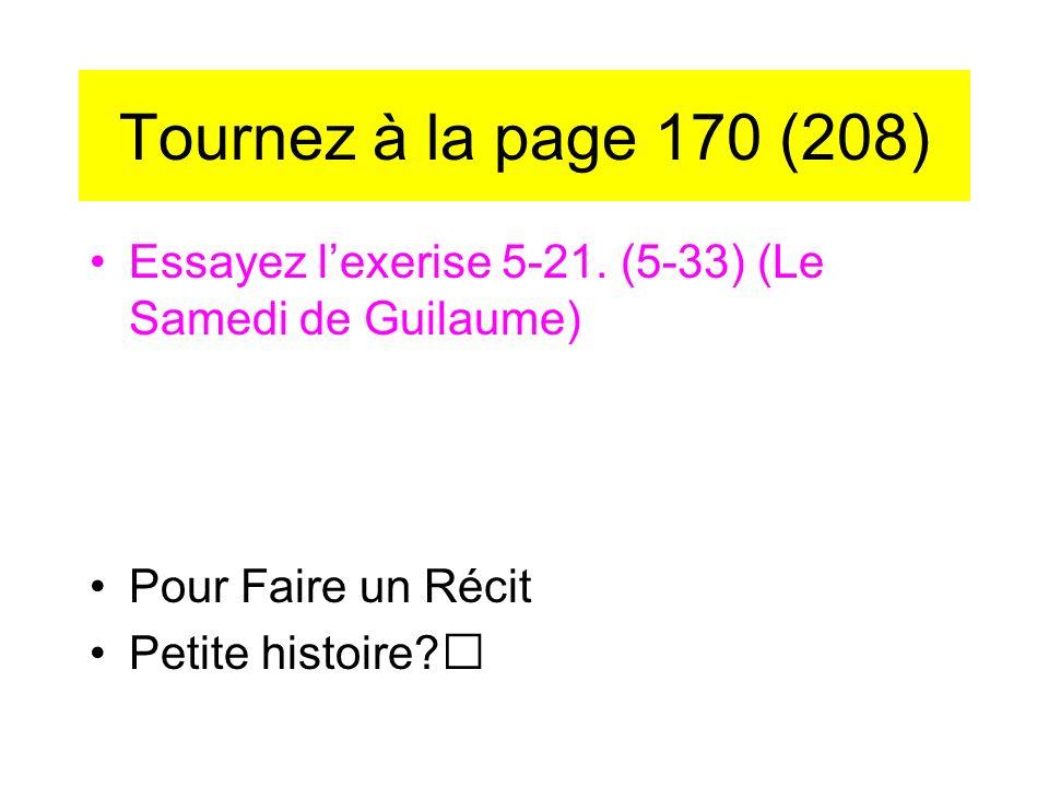 Tournez à la page 170 (208) Essayez lexerise 5-21.