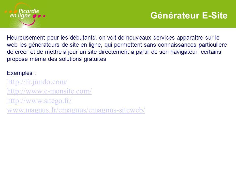 LOGO Générateur E-Site Heureusement pour les débutants, on voit de nouveaux services apparaître sur le web les générateurs de site en ligne, qui perme