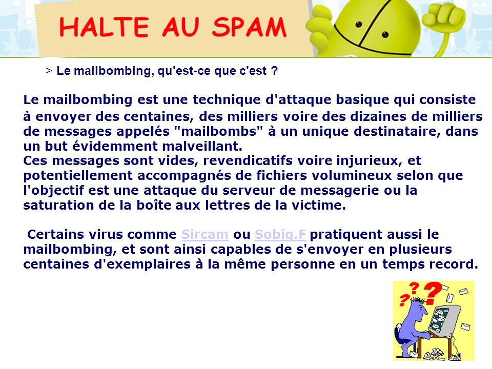 LOGO 27/11/2007 Le mailbombing est une technique d'attaque basique qui consiste à envoyer des centaines, des milliers voire des dizaines de milliers d