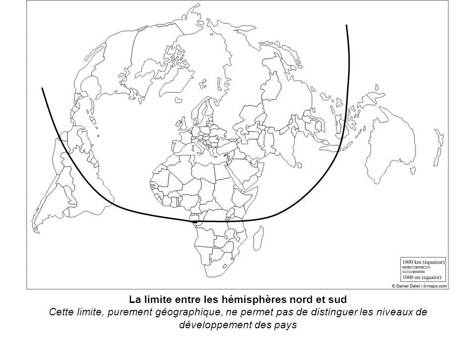 La limite entre les hémisphères nord et sud Cette limite, purement géographique, ne permet pas de distinguer les niveaux de développement des pays