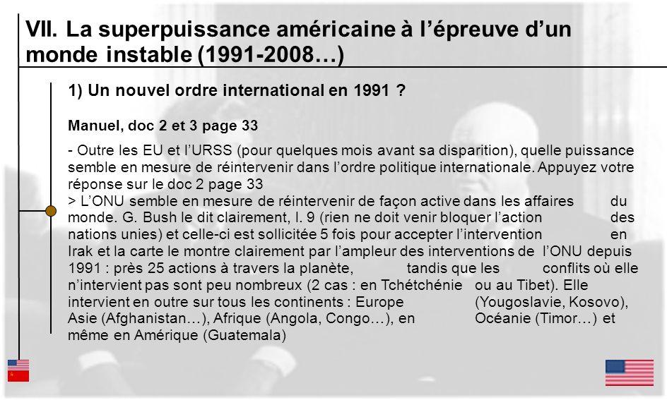 1) Un nouvel ordre international en 1991 ? Manuel, doc 2 et 3 page 33 - Outre les EU et lURSS (pour quelques mois avant sa disparition), quelle puissa
