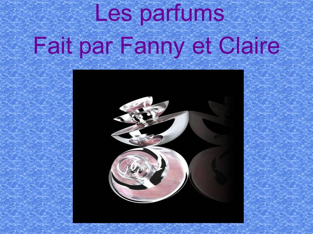 Les parfums Fait par Fanny et Claire