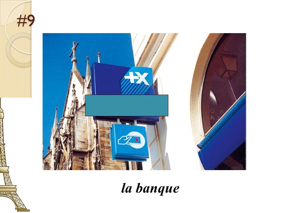 #9 la banque
