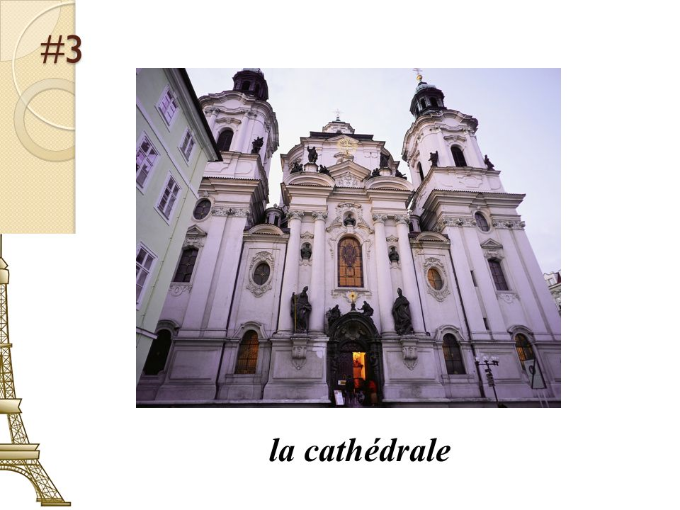 #3 la cathédrale