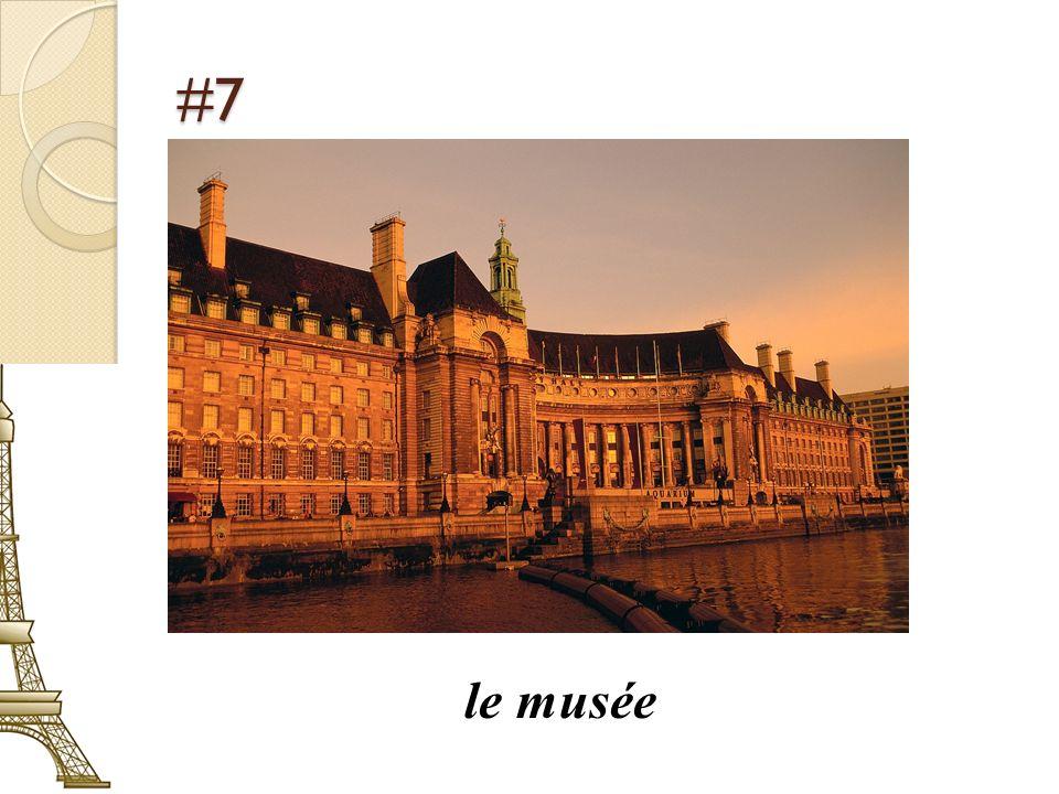 #7 le musée