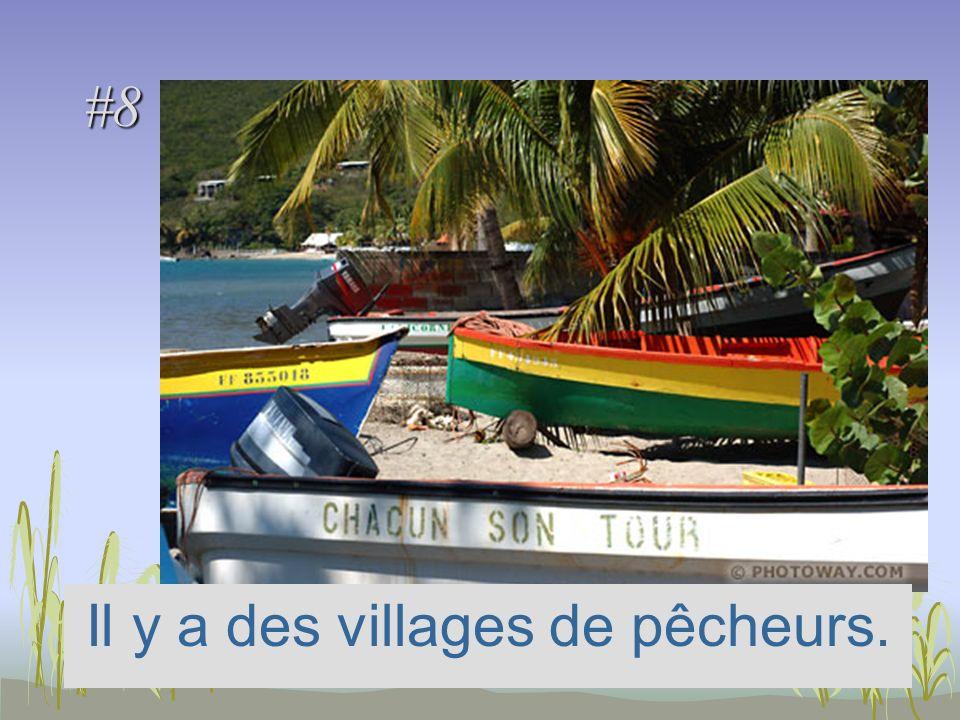 #8 Il y a des villages de pêcheurs.