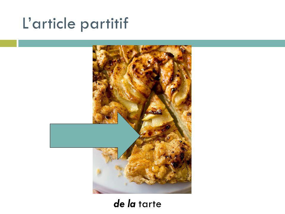 Larticle partitif de la tarte