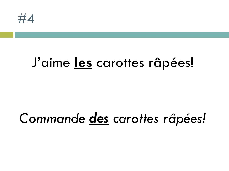 #4 Jaime les carottes râpées! Commande des carottes râpées!