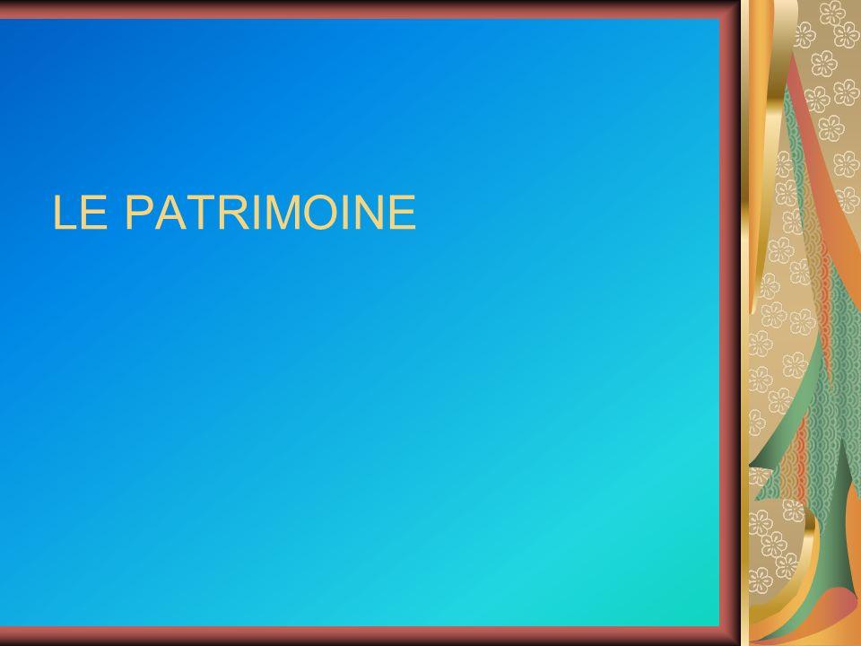 LE PATRIMOINE