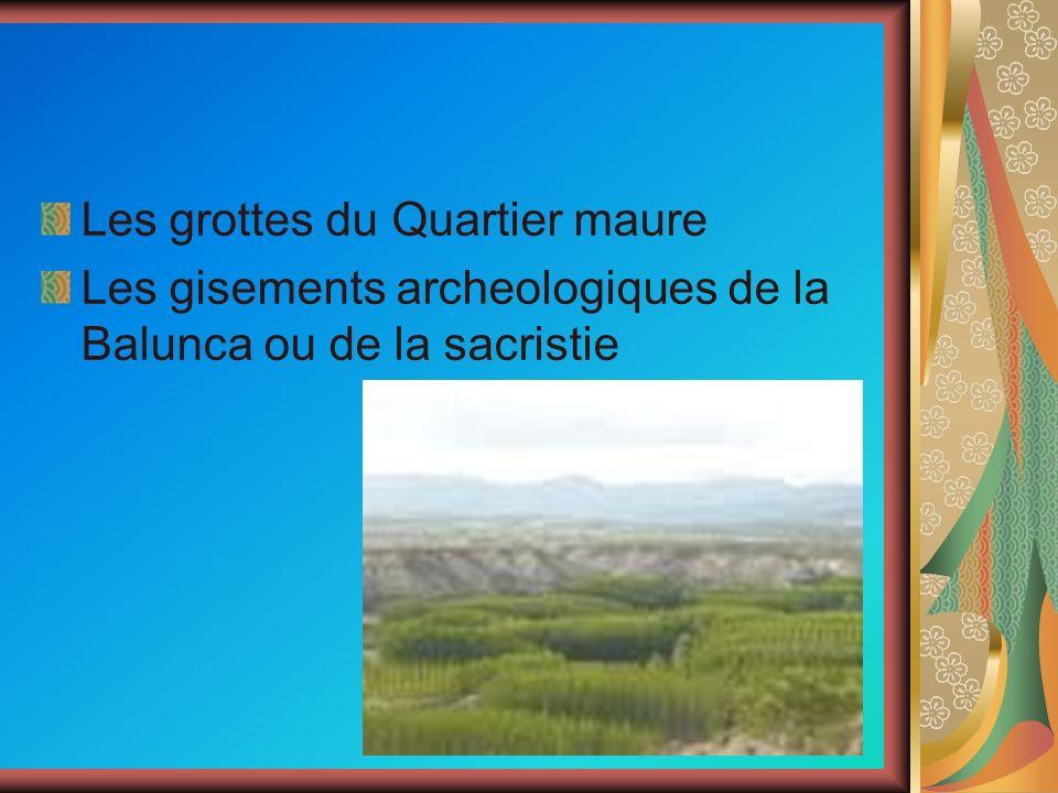 Les grottes du Quartier maure Les gisements archeologiques de la Balunca ou de la sacristie