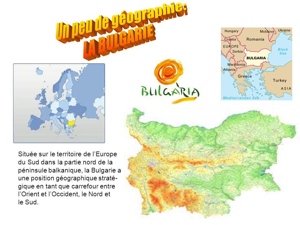 Située sur le territoire de lEurope du Sud dans la partie nord de la péninsule balkanique, la Bulgarie a une position géographique straté- gique en ta