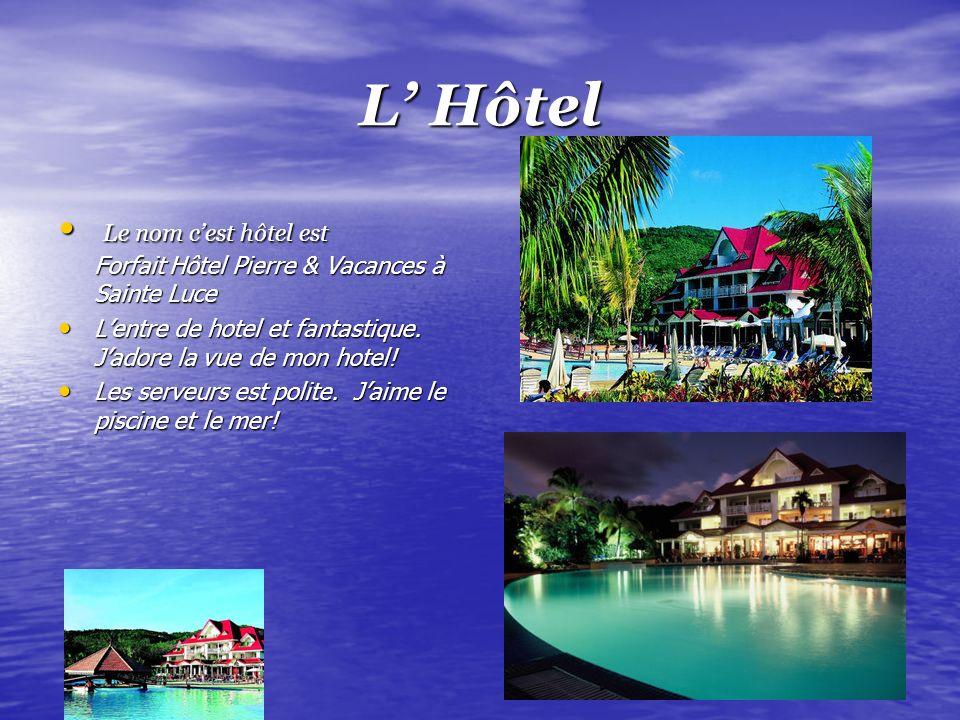 L Hôtel Le nom cest hôtel est Forfait Hôtel Pierre & Vacances à Sainte Luce Le nom cest hôtel est Forfait Hôtel Pierre & Vacances à Sainte Luce Lentre