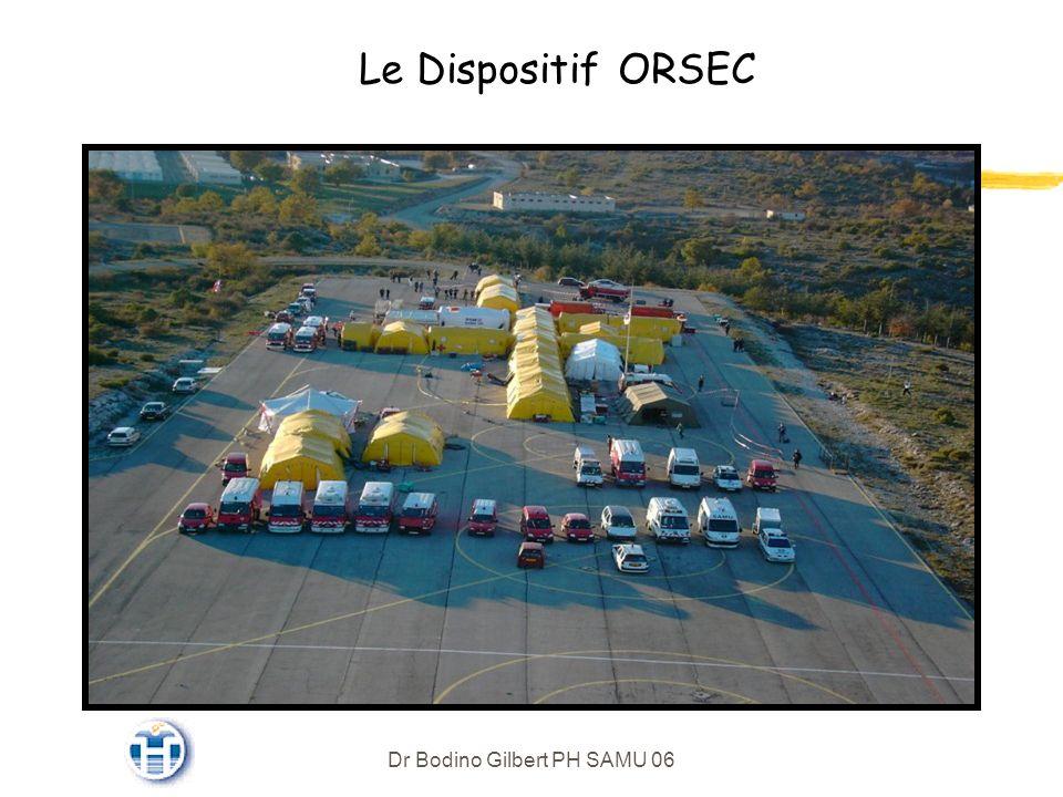 Dr Bodino Gilbert PH SAMU 06 Le Dispositif ORSEC