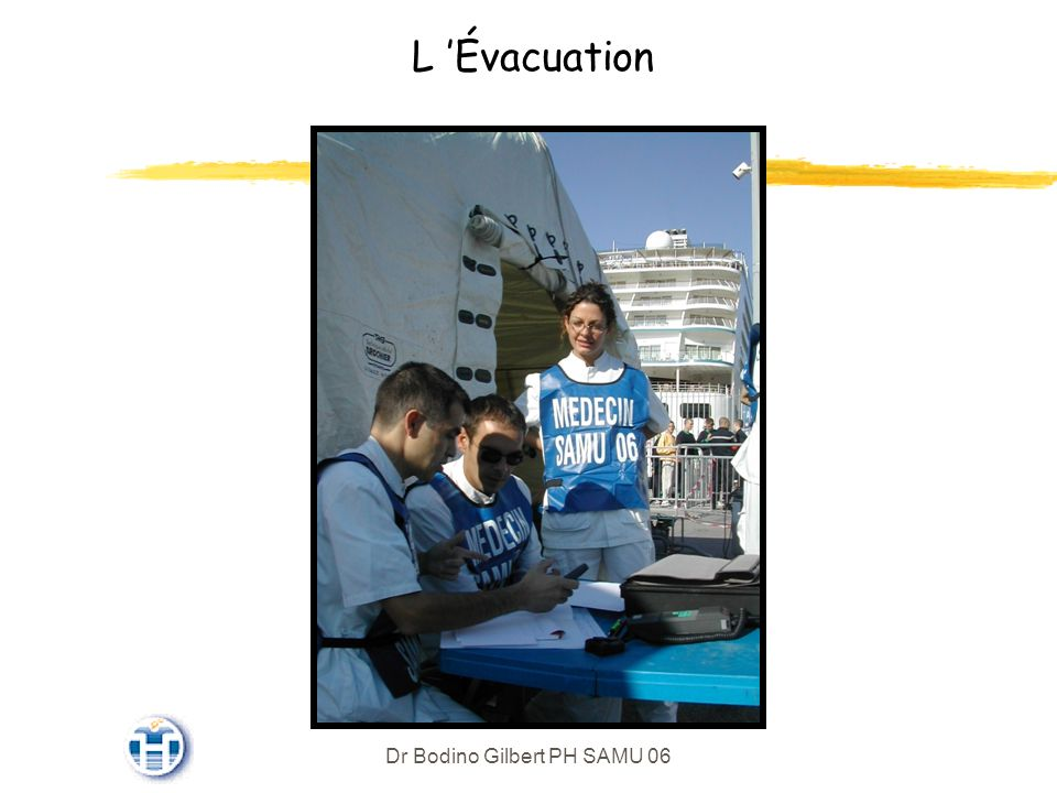 Dr Bodino Gilbert PH SAMU 06 L Évacuation