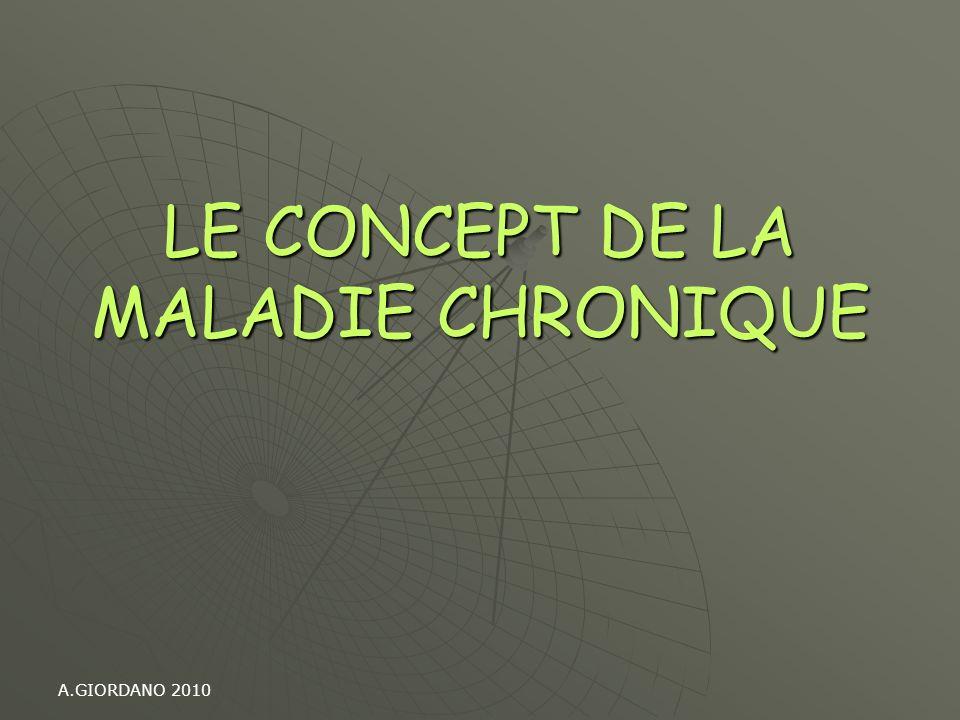 A.GIORDANO 2010 LE CONCEPT DE LA MALADIE CHRONIQUE