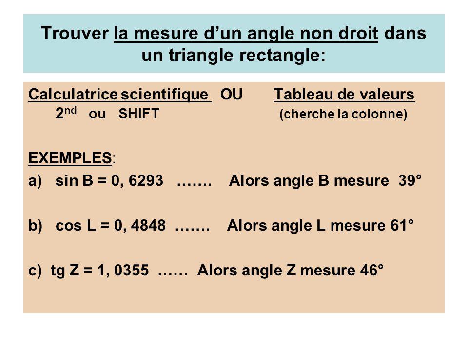 Exercices Partie A Trouve la mesure de chaque angle à la calculatrice.