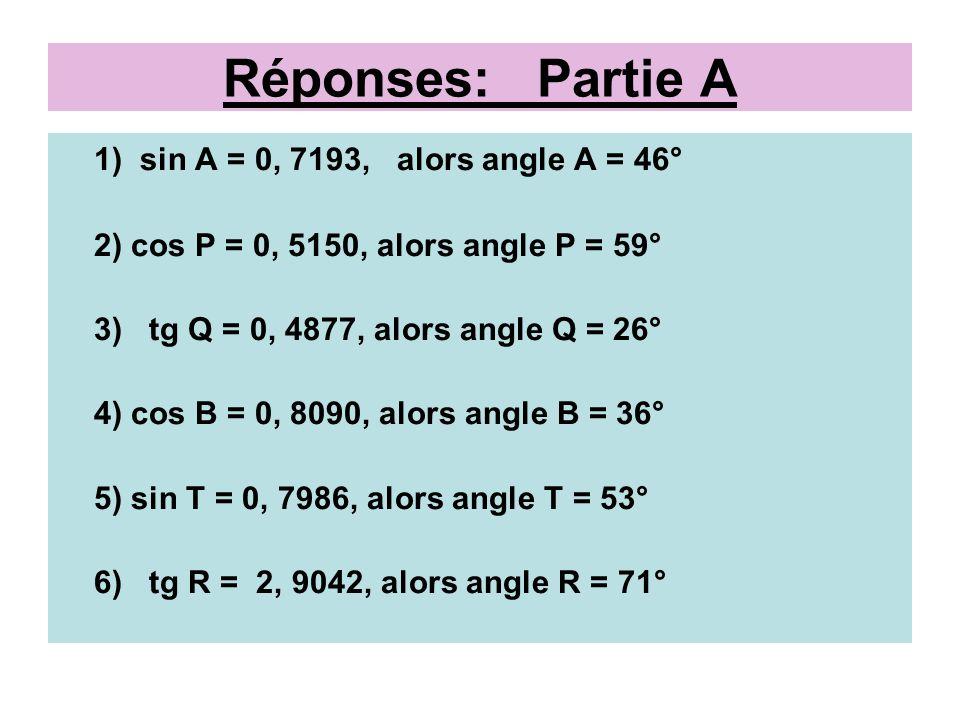 Exercices Partie B Trouve la mesure de chaque angle, au degré près, à la calculatrice.