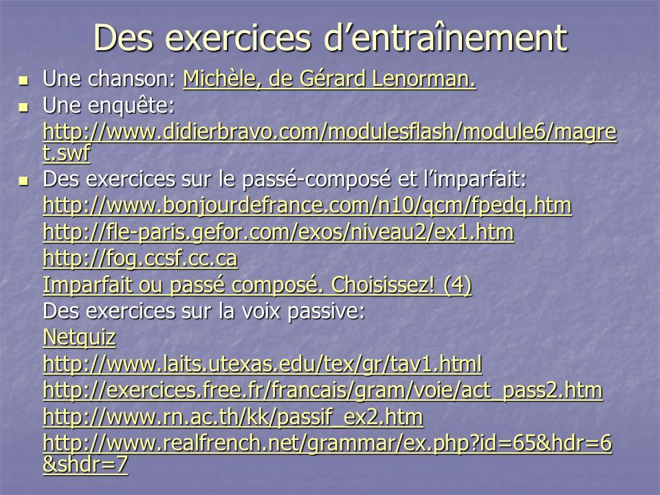 Des exercices dentraînement Une chanson: Michèle, de Gérard Lenorman. Une chanson: Michèle, de Gérard Lenorman.Michèle, de Gérard Lenorman.Michèle, de