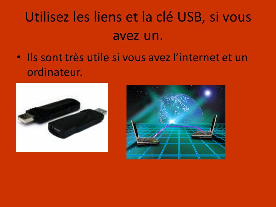 Utilisez les liens et la clé USB, si vous avez un.