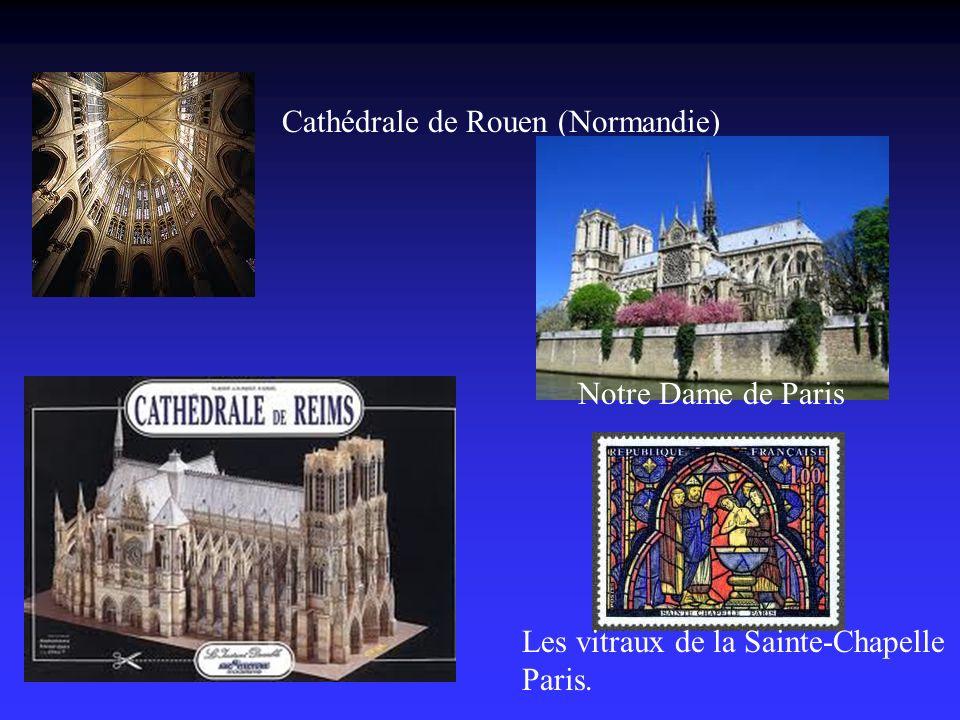 Cathédrale de Rouen (Normandie) Les vitraux de la Sainte-Chapelle Paris. Notre Dame de Paris