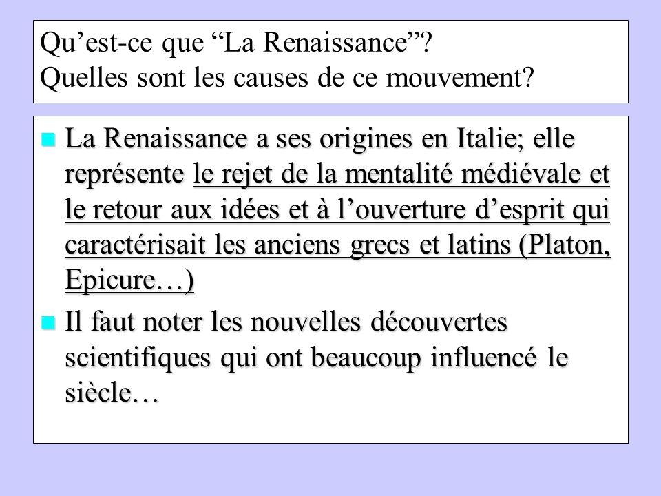 Quest-ce que La Renaissance.Quelles sont les causes de ce mouvement.