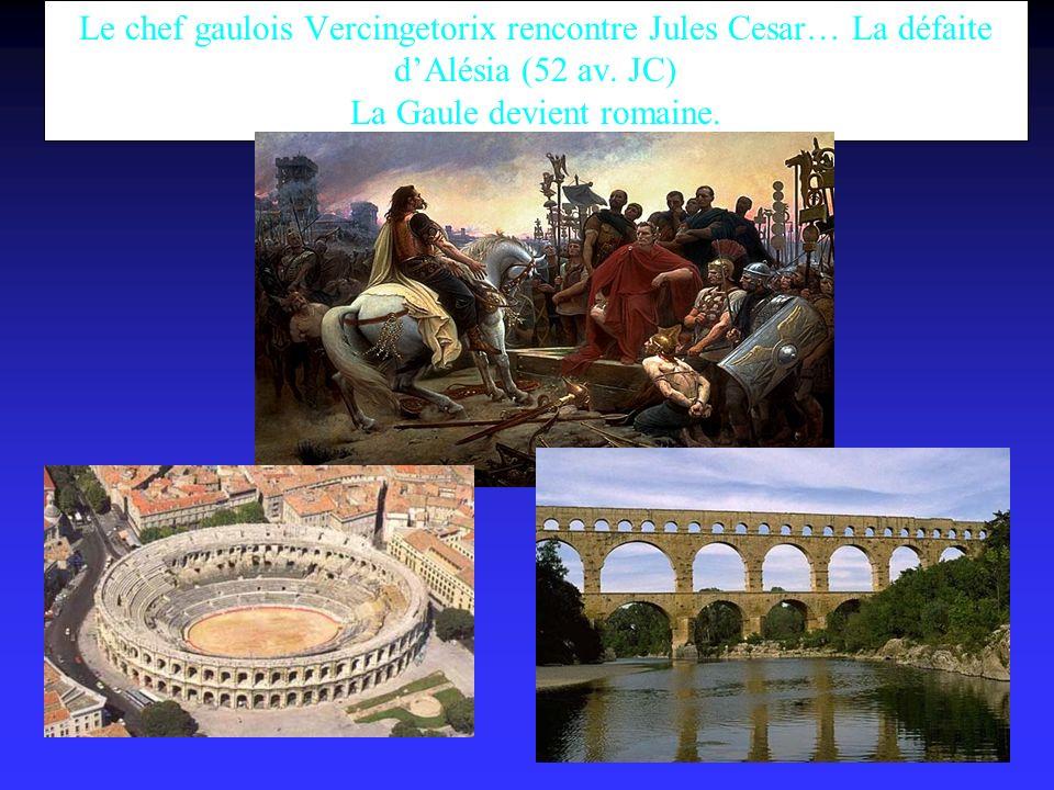 Le chef gaulois Vercingetorix rencontre Jules Cesar… La défaite dAlésia (52 av.