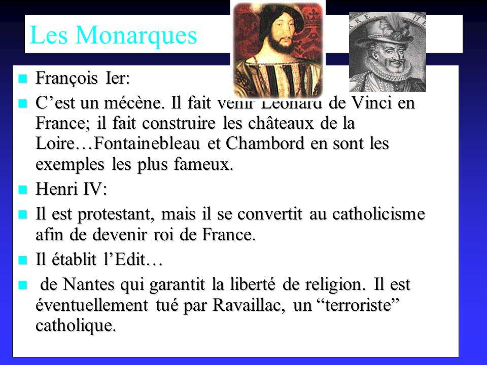 Les Monarques François Ier: François Ier: Cest un mécène.
